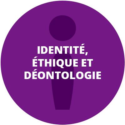 Identité, éthique et déontologie